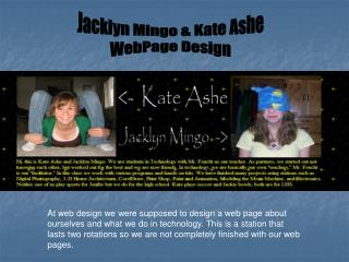 Jacklyn Mingo & Kate Ashe WebPage Design