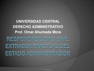 Responsabilidad civil extracontractual del estado administrador
