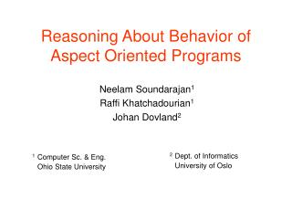 Reasoning About Behavior of Aspect Oriented Programs