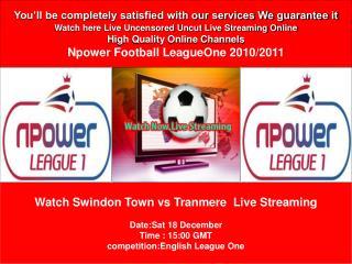 Swindon Town vs Tranmere Live Stream On PC