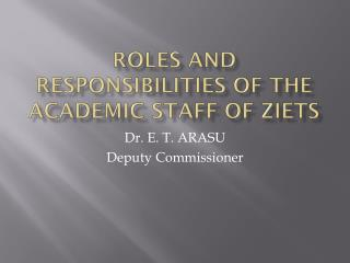 Roles and Responsibilities of the Academic Staff of ZIETs