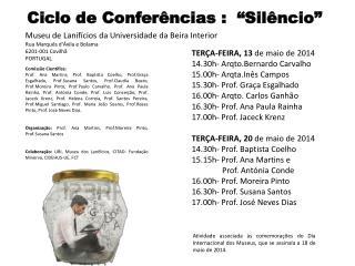 TERÇA-FEIRA, 13  de  maio  de 2014 14.30h-  Arqto.Bernardo Carvalho 15.00h-  Arqta.Inês  Campos