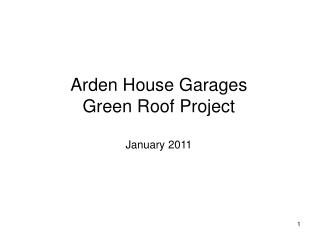 Arden House Garages Green Roof Project January 2011