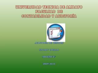 UNIVERSIDAD TECNICA DE AMBATO FACULTAD  DE CONTABILIDAD Y AUDITORÍA AUDITORÍA DE GESTIÓN