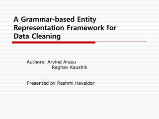 A Grammar-based Entity Representation Framework for Data Cleaning