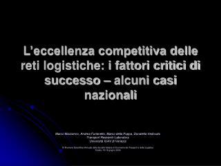 Marco Mazzarino, Andrea Furlanetto, Marco della Puppa, Donatella Vedovato