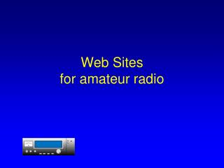 Web Sites for amateur radio