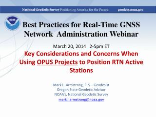 Use OPUS Projects (OP) to provide coordinates for RTN stations