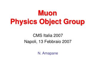 Muon  Physics Object Group