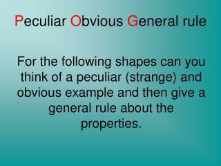 P eculiar  O bvious  G eneral rule