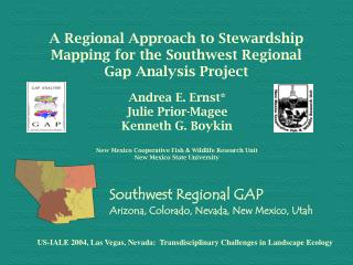 A Regional Approach to Stewardship Mapping for the Southwest Regional Gap Analysis Project