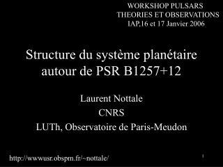 Structure du système planétaire autour de PSR B1257+12