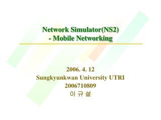 Network Simulator(NS2) - Mobile Networking