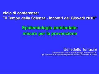 """ciclo di conferenze: """"Il Tempo della Scienza - Incontri del Giovedì 2010"""""""