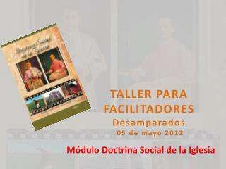 TALLER PARA FACILITADORES Desamparados  05 de mayo 2012