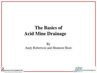 The Basics of Acid Mine Drainage