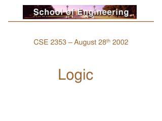 CSE 2353 � August 28 th  2002
