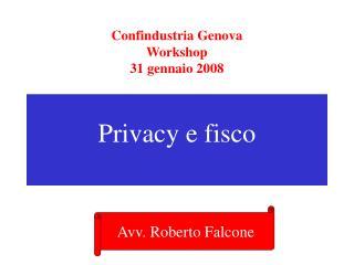Confindustria Genova  Workshop 31 gennaio 2008