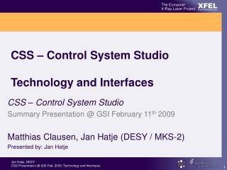 CSS – Control System Studio Technology and Interfaces