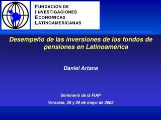 Desempeño de las inversiones de los fondos de pensiones en Latinoamérica Daniel Artana