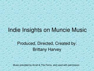 Indie Insights on Muncie Music
