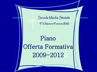 Piano  Offerta Formativa 2009-2012