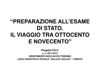 """""""PREPARAZIONE ALL'ESAME DI STATO. IL VIAGGIO TRA OTTOCENTO E NOVECENTO"""""""