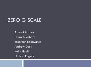 Zero G Scale