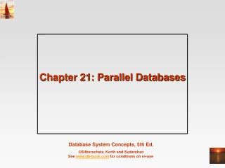 Chapter 21: Parallel Databases