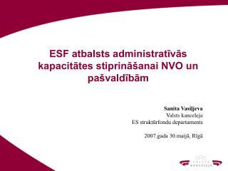 ESF atbalsts administratīvās kapacitātes stiprināšanai NVO un pašvaldībām