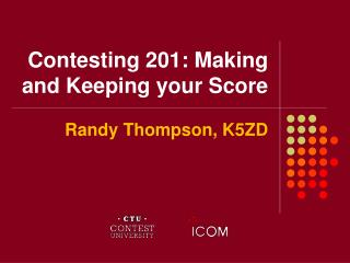 Contesting 201: Making and Keeping your Score