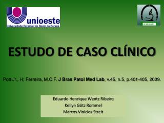 ESTUDO DE CASO CLÍNICO