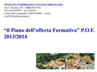 """""""il Piano dell'offerta Formativa"""" P.O.F. 2013/2014"""