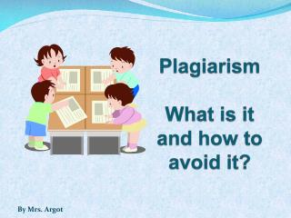 Plagiarism What is it  and how to avoid it?