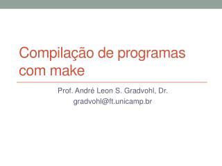 Compilação de programas com  m ake