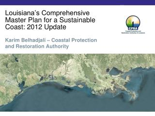 Louisiana s Comprehensive Master Plan for a Sustainable Coast: 2012 Update