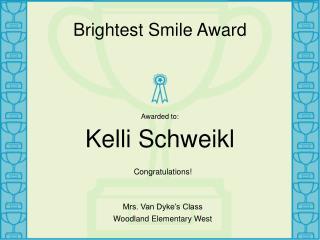 Brightest Smile Award