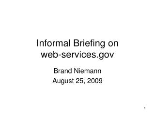 Informal Briefing on web-services