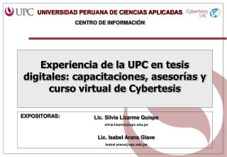 Experiencia de la UPC en tesis digitales: capacitaciones, asesor�as y curso virtual de Cybertesis