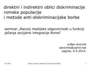 """seminar  """"Razvoj medijske odgovornosti u funkciji jačanja socijalne integracije Roma"""""""