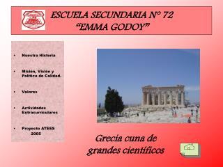 """ESCUELA SECUNDARIA N° 72  """"EMMA GODOY"""""""