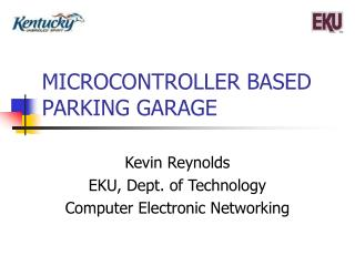 MICROCONTROLLER BASED PARKING GARAGE
