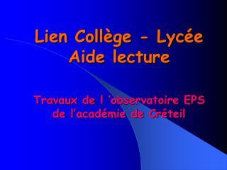 Lien Collège - Lycée Aide lecture