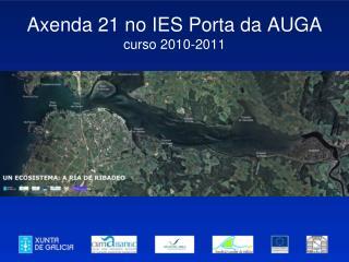 Axenda 21 no IES Porta da AUGA curso 2010-2011