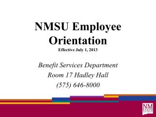 NMSU Employee Orientation Effective July 1, 2013
