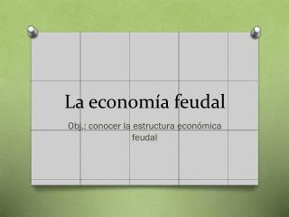 La economía feudal