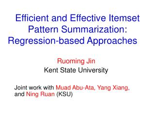 Efficient and Effective Itemset Pattern Summarization: Regression-based Approaches