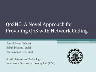 QoSNC: A Novel Approach for Providing QoS with Network Coding