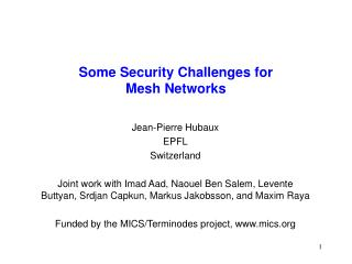 Some Security Challenges for  Mesh Networks