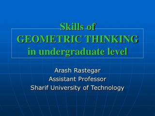 Skills of  GEOMETRIC THINKING in undergraduate level